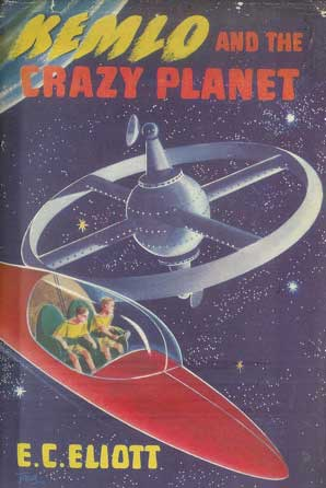 The cover of Kemlo and the Crazy Planet published in 1954 by EC Elliot, one of the pseudonyms of writer Reginald Alec Martin