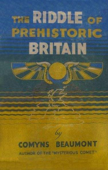 The Riddle of Prehistoric Britain by Comyns Beaumont
